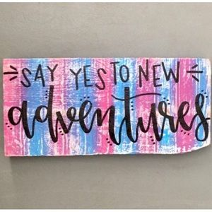 Accessories - Say Yes To New Adventures Wood Sign Home Decor